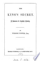 The king's secret, by the author of 'The lost heir'. By T. Power