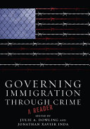 Governing Immigration Through Crime