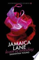 Jamaica Lane Lessen In Verleiding
