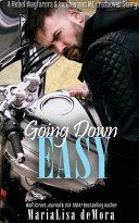 Going Down Easy  A Rebel Wayfarers MC   Incoherent MC Crossover Novel Book
