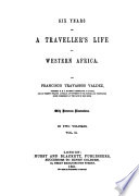 Six Years of a Traveller s Life in Western Africa Book