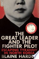 The Great Leader and the Fighter Pilot Book