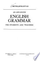 An advanced English grammar for students and teachers