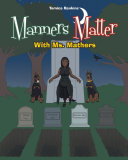 Manners Matter With Ms  Mathers