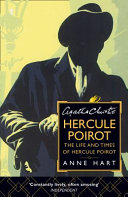 Agatha Christie s Hercule Poirot  the Life and Times of Hercule Poirot Book