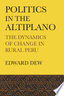 Politics in the Altiplano