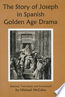 The Story of Joseph in Spanish Golden Age Drama