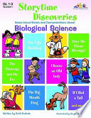 Storytime Discoveries: Biological Science