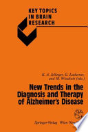 New Trends in the Diagnosis and Therapy of Alzheimer   s Disease