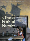 A True and Faithful Narrative