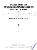 Deliberationes congressus dermatologorum internationalis IX  Budapestini  13 21 Sept   1935  Discussio thematum  conferentia  dissertationes individuales Book