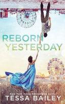 Reborn Yesterday Book PDF