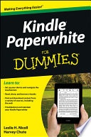 """""""Kindle Paperwhite For Dummies"""" by Leslie H. Nicoll, Harvey Chute"""