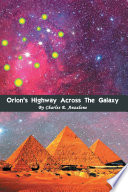Orion S Highway Across The Galaxy