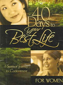40 Days To Your Best Life For Women