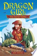 Dragon Girl  The Secret Valley