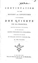 A Continuation of the History and Adventures of the Renowned Don Quixote de la Mancha