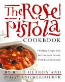 The Rose Pistola Cookbook