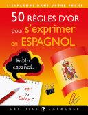 Pdf 50 règles d'or pour s'exprimer en espagnol Telecharger