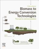 Biomass to Energy Conversion Technologies