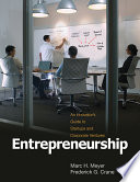 """Entrepreneurship: An Innovator's Guide to Startups and Corporate Ventures"" by Marc H. Meyer, Frederick G. Crane"
