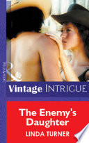 The Enemy s Daughter  Mills   Boon Vintage Intrigue  Book