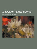 A Book Of Remembrance
