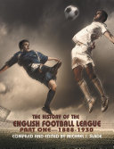 The History of the English Football League