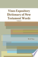 Vines Expository Dictionary of New Testament Words Book