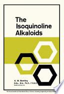 The Isoquinoline Alkaloids