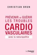 Prévenir et guérir les troubles cardiovasculaire