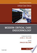 Modern Critical Care Endocrinology  An Issue of Critical Care Clinics  Ebook