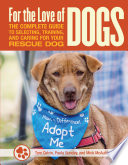 Read Online For the Love of Rescue Dogs Epub