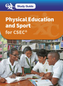 CXC Study Guide  Physical Education and Sport for CSEC