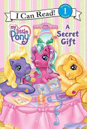 My Little Pony: A Secret Gift