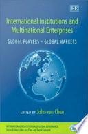 International Institutions And Multinational Enterprises