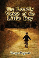 The Lonely Voice of the Little Boy