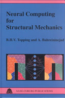 Neural Computing for Structural Mechanics