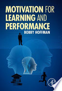 """Motivation for Learning and Performance"" by Bobby Hoffman"