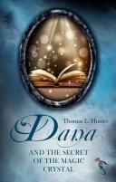 Dana and the Secret of the Magic Crystal Pdf/ePub eBook