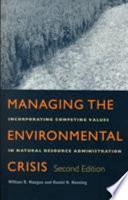 Managing The Environmental Crisis