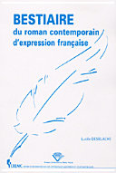 Bestiaire du roman contemporain d'expression française