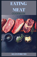Eating Meat Cookbook