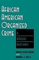African American Organized Crime