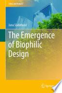 The Emergence of Biophilic Design
