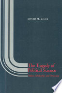 The Tragedy of Political Science