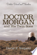 Doctor Morgan and His Twin Sons