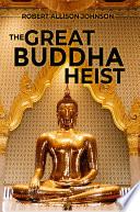 The Great Buddha Heist