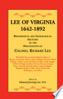 """""""Lee of Virginia, 1642-1892: Biographical and Genealogical Sketches of the Descendants of Colonel Richard Lee"""" by Edmund Jennings Lee"""