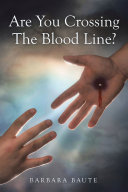 Are You Crossing the Blood Line? ebook